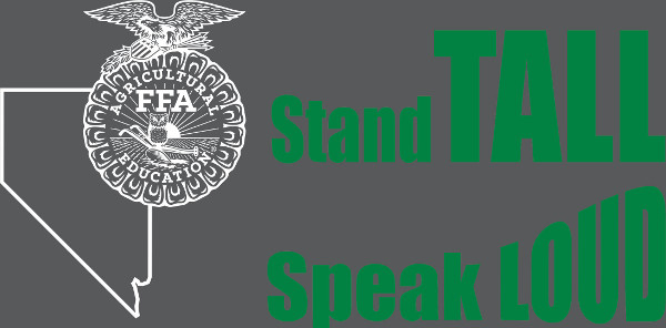 2015-2016 Nevada FFA Theme: Stand Tall, Speak Loud